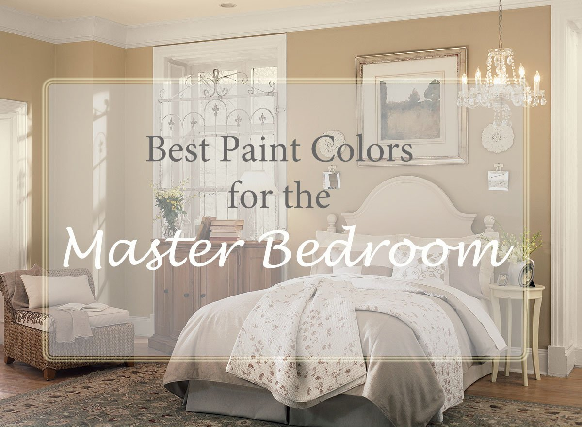 Best Master Bedroom Paint Colors - In The New House Designs